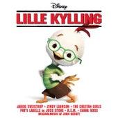 Lille Kylling (Originalt Dansk Soundtrack) by Various Artists
