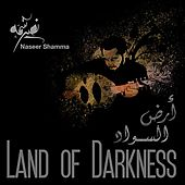 Land of Darkness by Naseer Shamma