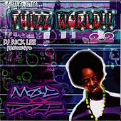 Welcome To Thizz World, V. 2.2 von Mac Dre