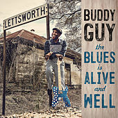The Blues Is Alive And Well von Buddy Guy
