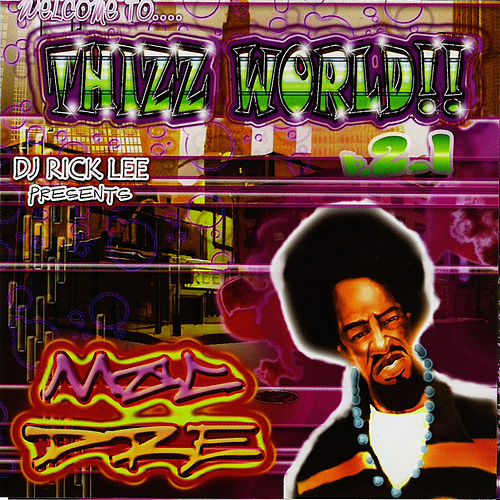 Welcome To Thizz World, V. 2.1 by Mac Dre