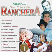 Mexico Gran Colección Ranchera - Lola Beltrán by Lola Beltran