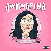 In Fina We Trust by Awkwafina