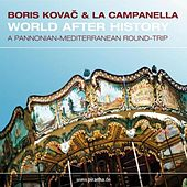 World After History by Boris Kovac