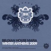Belgian House Mafia Winter Anthems 2009 von Various Artists