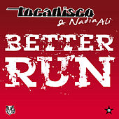 Better Run - Taken from Superstar von Tocadisco