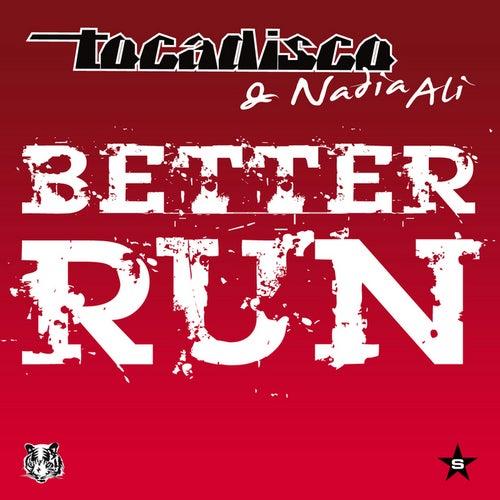 Better Run - Taken from Superstar by Tocadisco