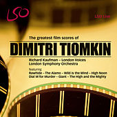 Dimitri Tiomkin: The Greatest Film Scores by Richard Kaufman