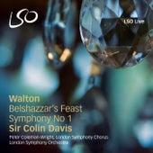 Walton: Belshazzar's Feast, Symphony No. 1 by Various Artists