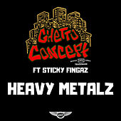 Heavy Metalz de Ghetto Concept
