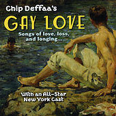 Chip Deffaa's Gay Love by Various Artists