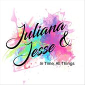 In Time, All Things de Juliana
