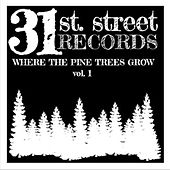 Where the Pine Trees Grow, Vol. 1 de Various Artists