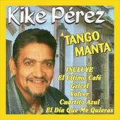 Tango Manta by Kike Pérez