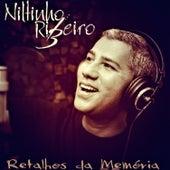 Retalhos da Memória de Niltinho Ribeiro