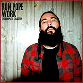Work: The Complete Collection von Ron Pope