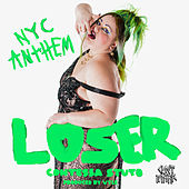 Loser (NYC Anthem) de Contessa Stuto