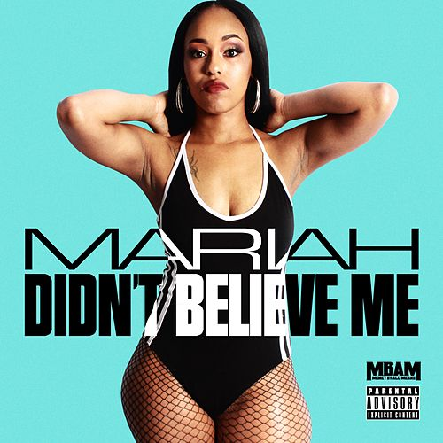 Didn't Believe Me by Mariah Carey