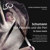 Schumann: Das Paradies und die Peri by London Symphony Orchestra