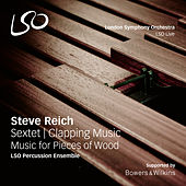 Reich: Sextet - Clapping Music - Music for Pieces of Wood by LSO Percussion Ensemble