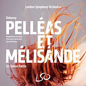 Debussy: Pelléas et Mélisande by Various Artists