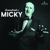 Desmontando a Micky by Micky