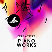 Greatest Piano Works von Various Artists