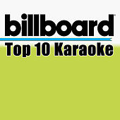Billboard Karaoke - Top 10 Box Set (Vol. 7) di Billboard Karaoke