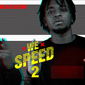 We Speed 2 by Magnom