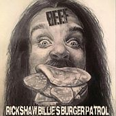 Beef by Rickshaw Billie's Burger Patrol