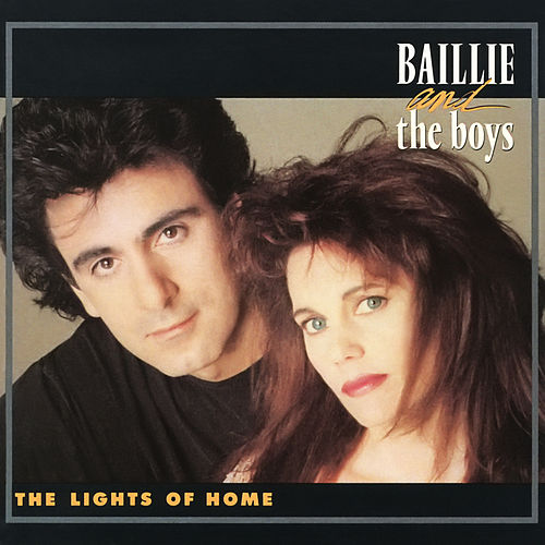 The Lights of Home by Baillie and the Boys