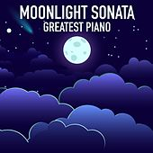 Moonlight Sonata Greatest Piano by Various Artists