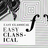 Easy Classical by Various Artists