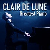 Clair de lune: Greatest Piano by Various Artists