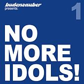No More Idols! 1 by Various Artists