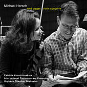 Michael Hersch: End Stages & Violin Concerto (Live) de Various Artists
