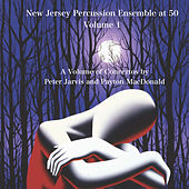 New Jersey Percussion Ensemble at 50, Vol. 1 by Various Artists
