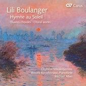 Boulanger: Hymne au soleil by Various Artists