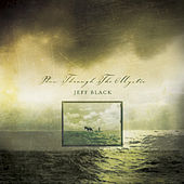 Plow Through the Mystic von Jeff Black
