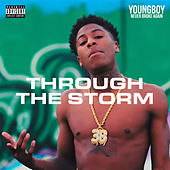 Through The Storm by YoungBoy Never Broke Again