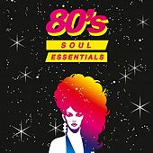 80's Soul Essentials de Various Artists