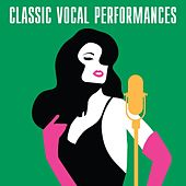 Classic Vocal Performances by Various Artists