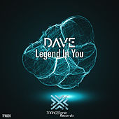 Legend In You von Dave