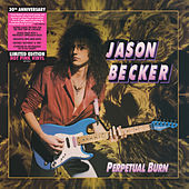 Perpetual Burn: 30th Anniversary Reissue de Jason Becker