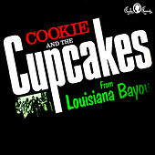 Kings of Swamp Pop de Cookie and the Cupcakes