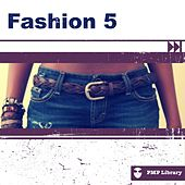 PMP Library: Fashion, Vol. 5 di Various Artists