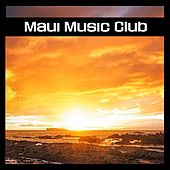 Maui Music Club by Various Artists