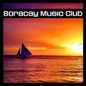 Boracay Music Club by Various Artists