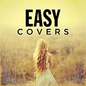 Easy Covers by Various Artists