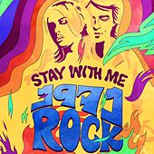 Stay with Me: 1971 Rock by Various Artists